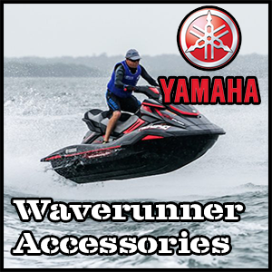 Shop Yamaha Wave Runner Accessories